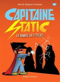 Capitaine Static. Volume 5, La bande des trois