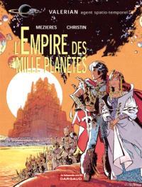 Valérian, agent spatio-temporel. Volume 2, L'empire des mille planètes