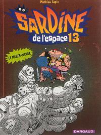 Sardine de l'espace. Volume 13, Le mange-manga