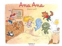Ana Ana. Volume 1, Douce nuit