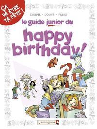 Le guide junior du happy birthday !