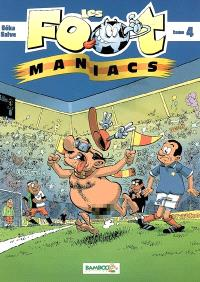 Les foot-maniacs. Volume 4