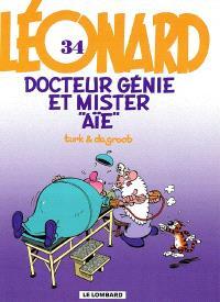 Léonard. Volume 34, Docteur Génie et Mister Aïe