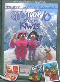 Pito Ma. Volume 10, Chez les kiwis