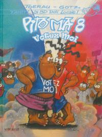 Pito Ma. Volume 8, Votez moi