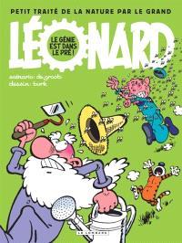 Léonard : intégrale. Volume 3, Petit traité de la nature par le grand Léonard : le génie est dans le pré !