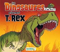 Les dinosaures en bande dessinée présentent : T.rex