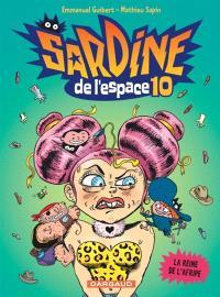 Sardine de l'espace. Volume 10, La reine de l'Afripe