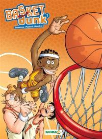 Basket Dunk : top humour. Volume 1