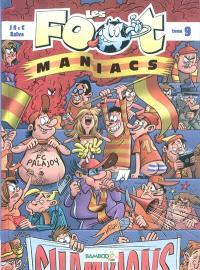 Les foot-maniacs. Volume 9
