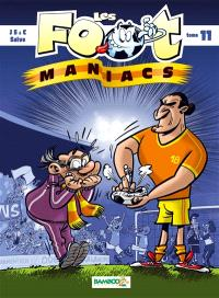 Les foot-maniacs. Volume 11