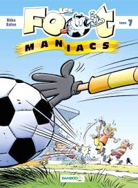 Les foot-maniacs. Volume 7