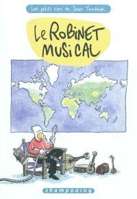 Les petits riens de Lewis Trondheim. Volume 5, Le robinet musical