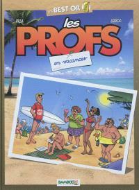 Les profs, En vacances
