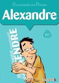 L'encyclopédie des prénoms : en BD. Volume 23, Alexandre