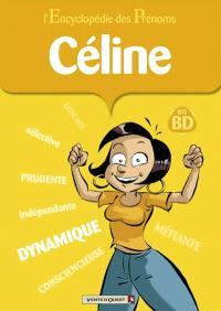 L'encyclopédie des prénoms : en BD. Volume 40, Céline
