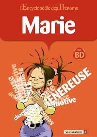 L'encyclopédie des prénoms : en BD. Volume 09, Marie