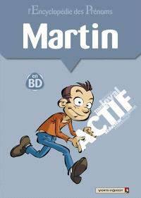 L'encyclopédie des prénoms : en BD. Volume 37, Martin