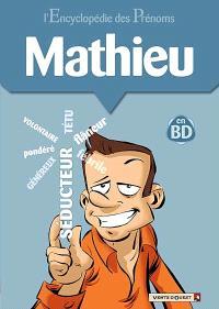 L'encyclopédie des prénoms : en BD. Volume 24, Mathieu