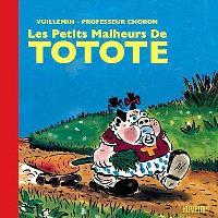 Les petits malheurs de Totote
