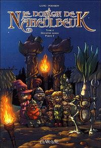 Le donjon de Naheulbeuk. Volume 4, Deuxième saison, partie 2