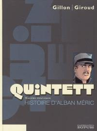 Quintett. Volume 2, Histoire d'Alban Méric