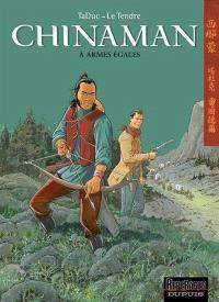 Chinaman. Volume 2, A armes égales