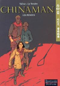 Chinaman. Volume 8, Les pendus