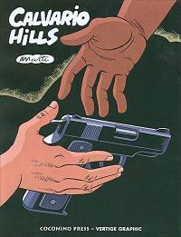 Calvario Hills. Volume 1