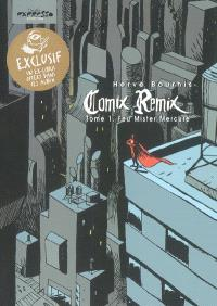 Comix remix. Volume 1, Feu Mister Mercure