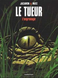 Le Tueur. Volume 2, L'engrenage
