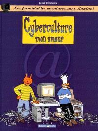 Les formidables aventures sans Lapinot. Volume 3, Cyberculture, mon amour