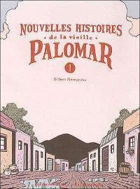 Nouvelles histoires de la vieille Palomar. Volume 1