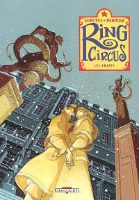 Ring Circus. Volume 3, Les amants