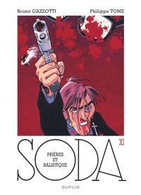 Soda. Volume 11, Prières et balistique