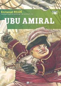 Ubu roi. Volume 2, Ubu amiral