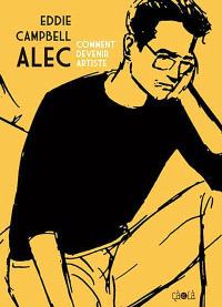 Alec. Volume 3, Comment devenir artiste
