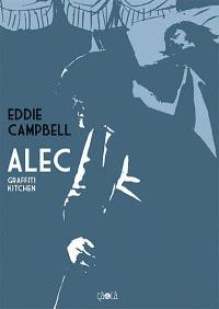 Alec. Volume 2, Graffiti kitchen
