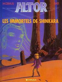 Altor. Volume 4, Les immortels de Shin Kara