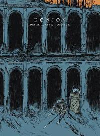 Donjon monsters. Volume 10, Des soldats d'honneur : niveau 95 : édition spéciale