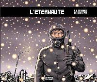 L'éternaute. Volume 1