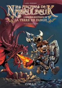 Les arcanes de Naheulbeuk : l'arrière-boutique de la Terre de Fangh. Volume 3, La vie d'aventurier