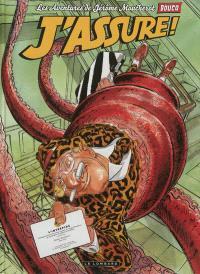Les aventures de Jérôme Moucherot. Volume 4, J'assure !