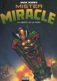 Mister Miracle : la liberté ou la mort