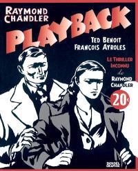 Playback : le thriller inconnu de Raymond Chandler
