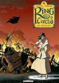 Ring Circus. Volume 4, Les révoltés