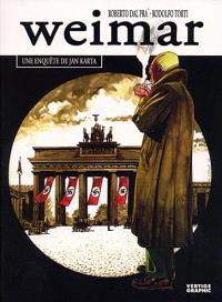 Une enquête de Jan Karta. Volume 1, Weimar