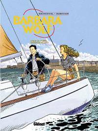 Barbara Wolf. Volume 2, Qui veut tuer Barbara Wolf ?