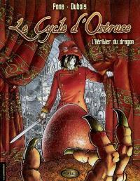 Le cycle d'Ostruce. Volume 1, L'héritier du dragon