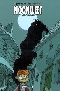 Moonfleet. Volume 1, L'ombre de Barbe Noire